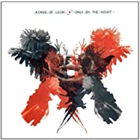 Only by the Night by Kings of Leon (2008) Audio CD