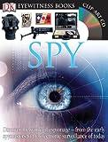 Eyewitness Spy, Dorling Kindersley Publishing Staff and Richard Platt, 0756650348