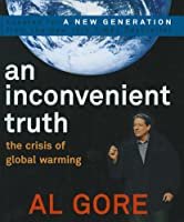 An Inconvenient Truth: The Crisis Of Global