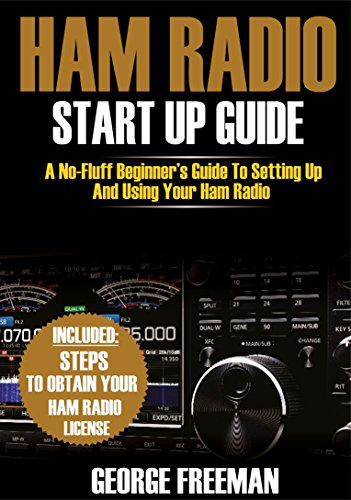 Icom Antenna Tuner - Ham Radio Start Up Guide: A No-Fluff Beginner's Guide To Setting Up And Using Your Ham Radio