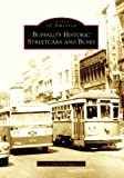 Buffalos Historic Streetcars and Buses (Images of America: New York)