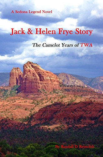 Frye Jack (Jack & Helen Frye Story: The Camelot Years of)