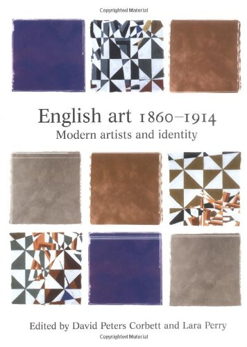 Read Online English Art 1860-1914 (Critical Perspectives in Art History) ebook