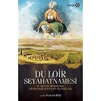 Du Loir Seyahatnamesi: IV. Murad Döneminde Bir Fransız Seyyahın Maceraları