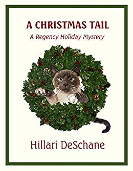 a christmas tail a regency holiday mystery by deschane hillari - A Christmas Tail
