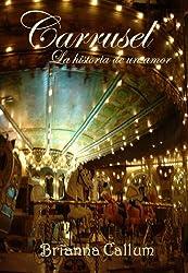 Carrusel, la historia de un amor (Spanish Edition)