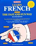 img - for Learn French the Fast and Fun Way: With French-English English-French Dictionary (Barron's Fast and Fun Way Language Series) (French Edition) by Elisabeth Bourquin Leete (1997-07-08) book / textbook / text book