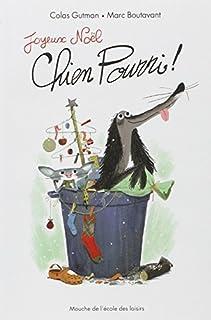 Joyeux Noël, Chien Pourri !, Gutman, Colas