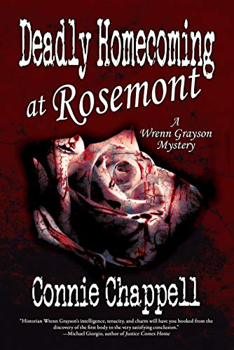 An engrossing whodunit for fans of Susan Breen, Edie Claire and Janet Evanovich: Connie Chappell's Deadly Homecoming At Rosemont (Wrenn Grayson Cozy Mystery Book 1)