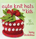 Cute Knit Hats for Kids: 36 Projects