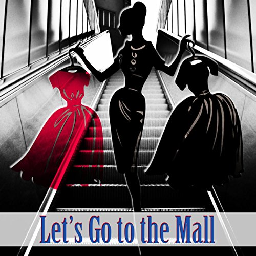 Let's Go to the Mall - Christian Mall