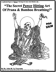 The Secret Power Hitting Art Of Prana Bamboo Breathing
