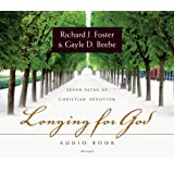 Longing for God Audio Book: Seven Paths of Christian Devotion
