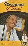 Vivement le Tour ! par Quénet