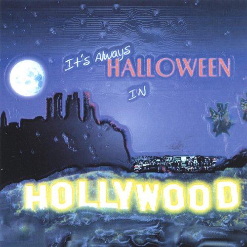It's Always Halloween in Hollywood]()