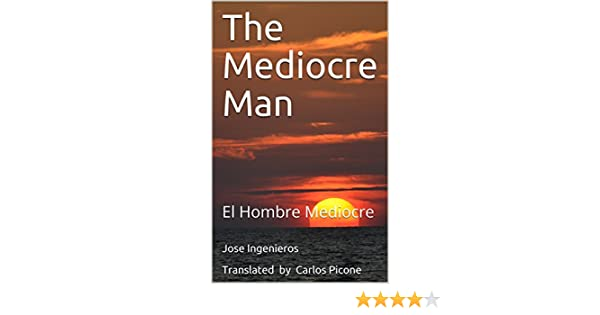 the mediocre man