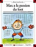 Max a la passion du foot - tome 21 (21)