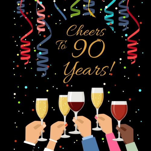 Cheers To 90 Years!: Guest Book