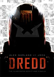 DREDD: The Illustrated Movie Script and Visuals