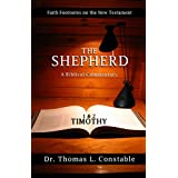 The Shepherd: A Biblical Commentary on 1 & 2 Timothy (Faith Footnotes on the New Testament)