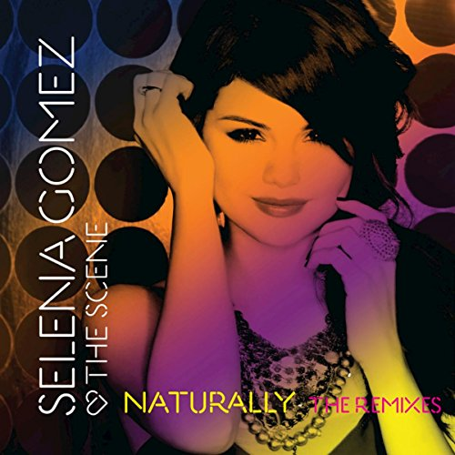 Naturally - The Remixes (Naturally Selena Gomez compare prices)