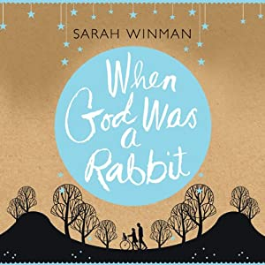 When God Was a Rabbit Hörbuch