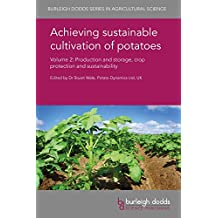 Achieving sustainable cultivation of potatoes Volume 2: Production and storage, crop protection and sustainability