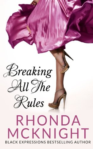 Breaking All The Rules (Second Chances Series) (Volume 1)