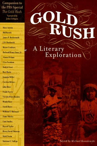 Gold Rush: A Literary Exploration