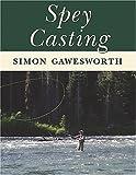 Spey Casting, Simon Gawesworth, 0811701042