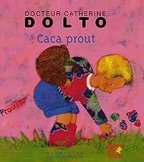 Caca prout par Dolto-Tolitch