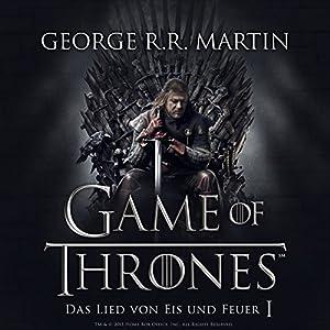 George R. R. Martin - Game of Thrones - Das Lied von Eis und Feuer 1