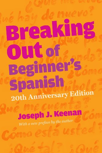 Breaking Out of Beginners Spanish