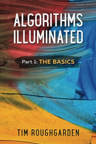 Algorithms Illuminated: Part 1: The Basics cover