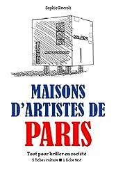 Maisons d'artistes de Paris - Tout pour briller en société