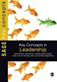 Key Concepts in Leadership (SAGE Key Concepts series) 1st edition by Gosling, Jonathan, Sutherland, Ian, Jones, Stephanie (2012) Paperback