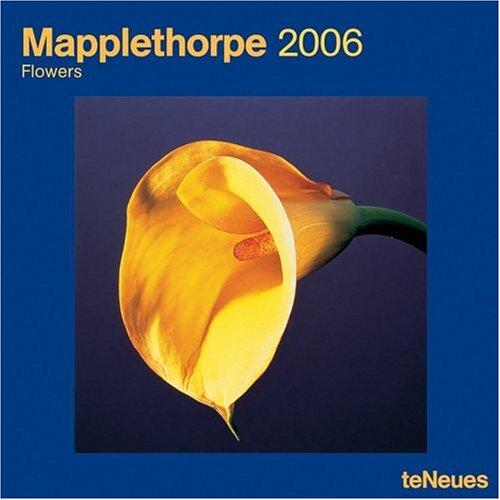 Mapplethorpe Flowers 2006 Calendar