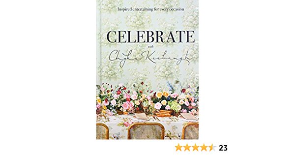 Celebrate with Chyka Keebaugh Inspired Entertaining for Every Occasion