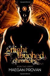 Jeremy: The Night Touched Chronicles Book 2 (Volume 2)