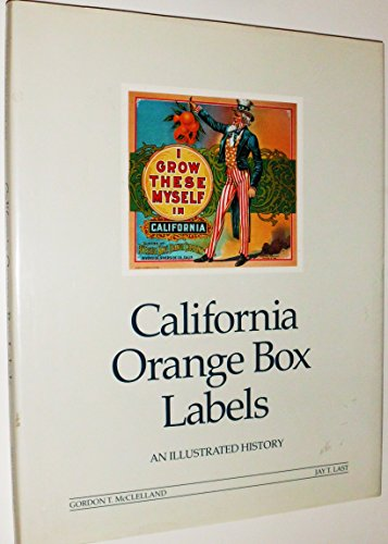 California Orange Box Labels: An Illustrated History (California Orange City)