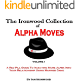 The Ironwood Collection Of Alpha Moves