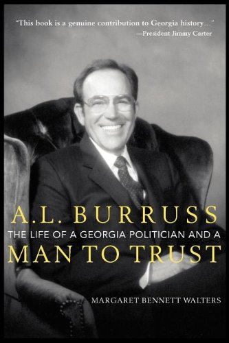 A. L. Burruss: The Life of a Georgia Politician and a Man to Trust