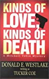 img - for Kinds of Love, Kinds of Death (Five Star First Edition Mystery Series) book / textbook / text book