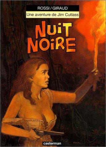 Jim Cutlass, tome 7 : Nuit noire