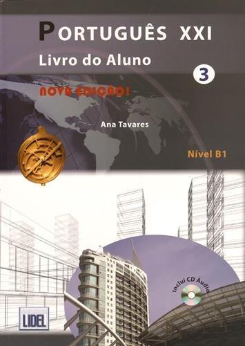 Português XXI 3. Livro do aluno (Portugus Xxi Nova Edio)