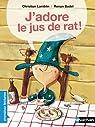 J'adore le jus de rat ! par Lamblin