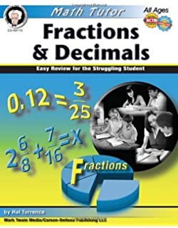 Fractions & Decimals, Grades 4 - 8: Easy Review for the Struggling Student (