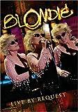 Blondie - Live by Request