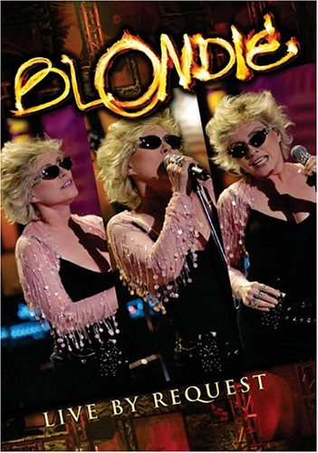 Blondie - Live by Request by Sanctuary Records