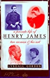Front cover for the book A Private Life of Henry James: Two Women and His Art by Lyndall Gordon
